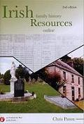 Irish Family History Resources Online 2nd ed.
