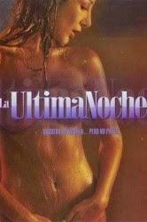 La última noche (2005)