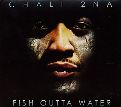 Chali 2na – Fish Outta Water (CD) (2009) (FLAC + 320 kbps)
