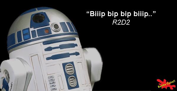 r2d2, star wars, frases profundas, eeeita coisa