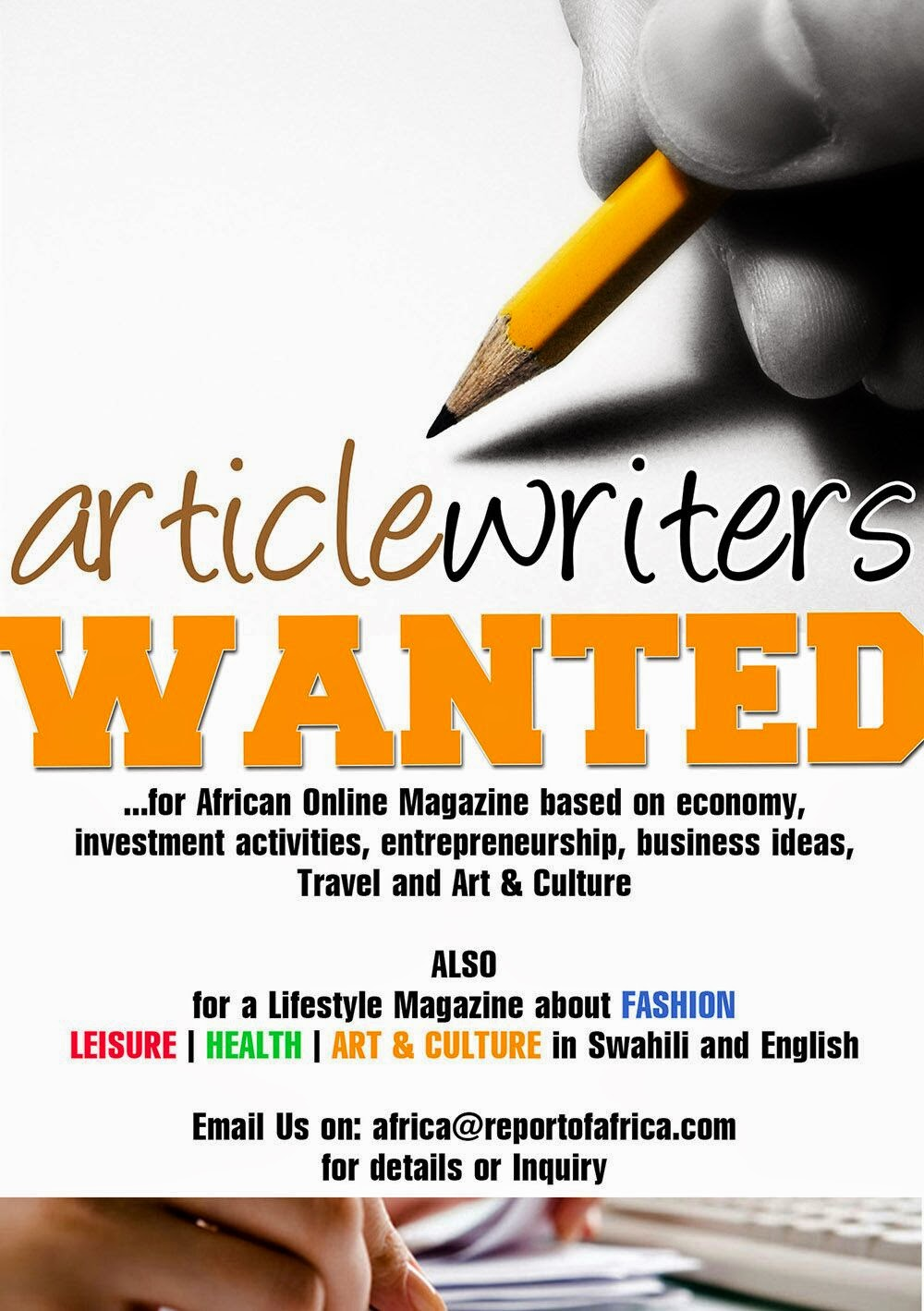 ARE YOU A PASSIONATE WRITER TO ANY OF THE BELOW HEADINGS? #INQUIRENOW #REPORT2AFRICA #ONLINEMAGAZIN