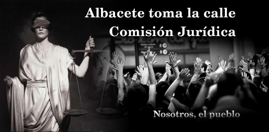 Albacete toma la calle - Comisión Jurídica