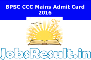 BPSC CCC Mains Admit Card 2016