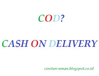 Apa Pengertian COD?, cod adalah, apa itu cod?