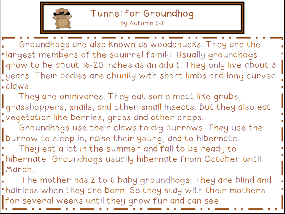 http://www.teacherspayteachers.com/Product/Groundhog-CLOSE-reading-passage-activities-1080898