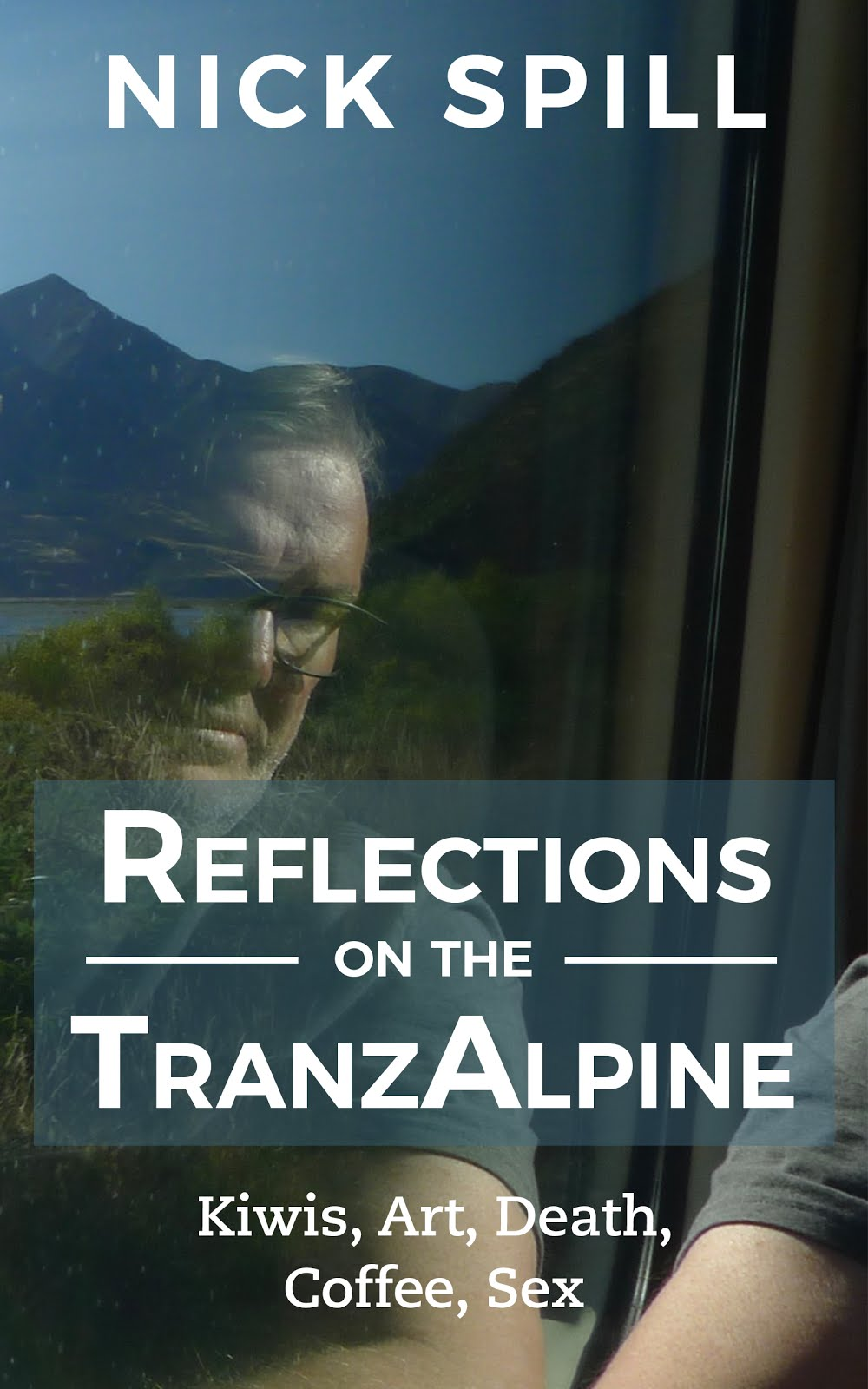 REFLECTIONS ON THE TRANZALPINE