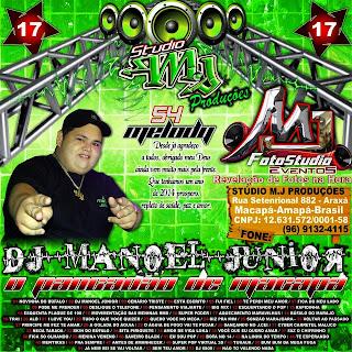 --==CD VOLUME 17 DJ MANOEL JÚNIOR O PANCADÃO DE MACAPÁ==--