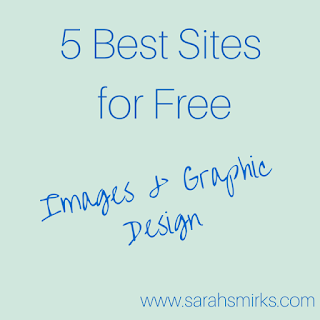 5 Best Sites for Free Images and Graphic Design | Sarah Smirks