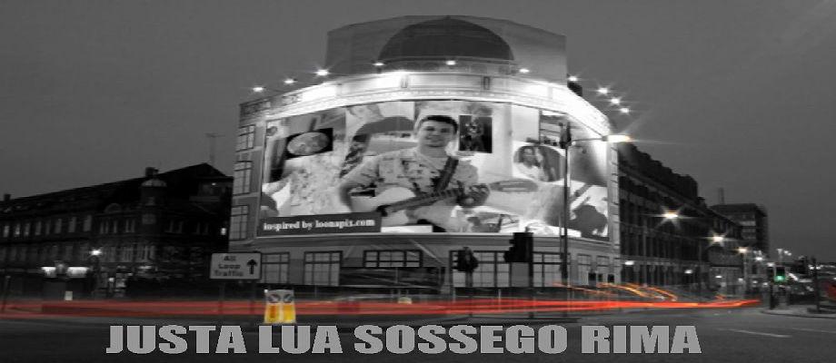 JUSTA LUA SOSSEGO RIMA