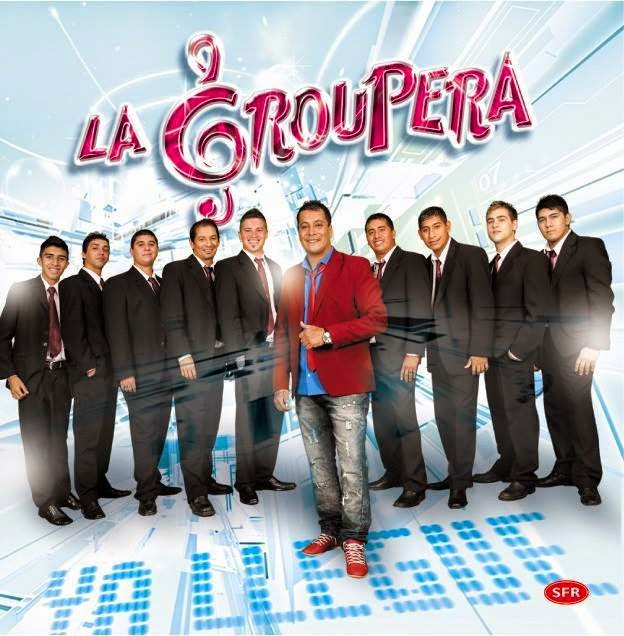 La Groupera - Ya Llegue (2014)