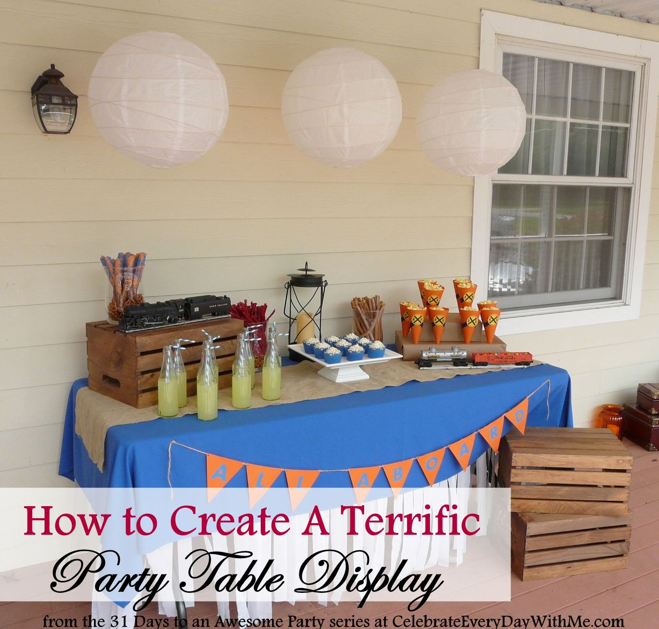 Birthday Table Presentation: 31 Days To An Awesome Party: A Terrific Party Table