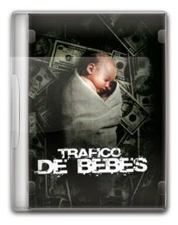 Tráfico de Bebês Dublado