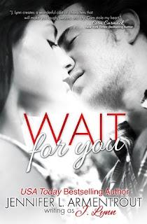 Wait for You – Jennifer L. Armentrout
