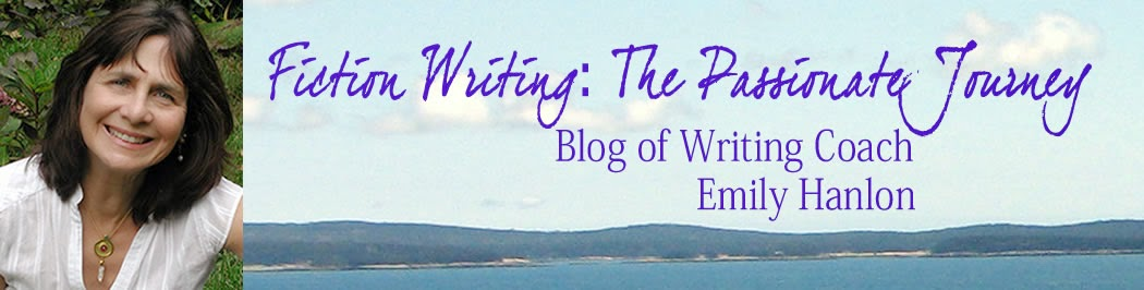 Fiction Writing: The Passionate Journey. Blog of Writing Coach, Emily Hanlon