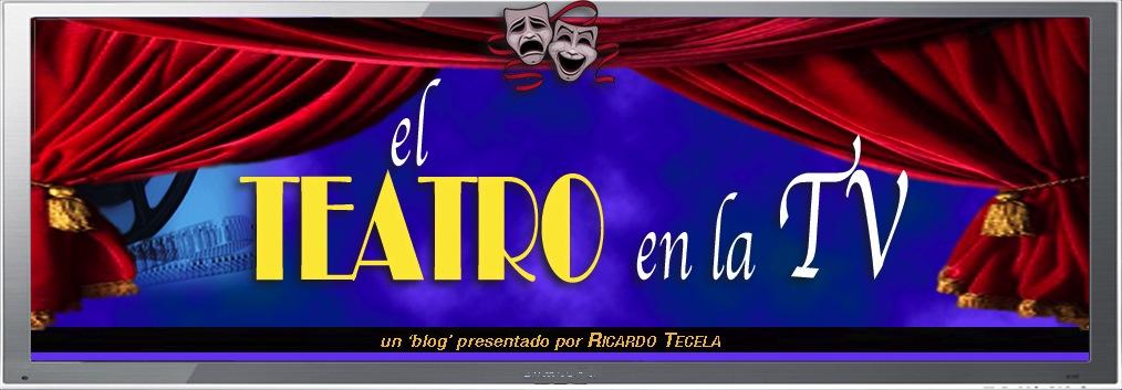 El Teatro en la TV