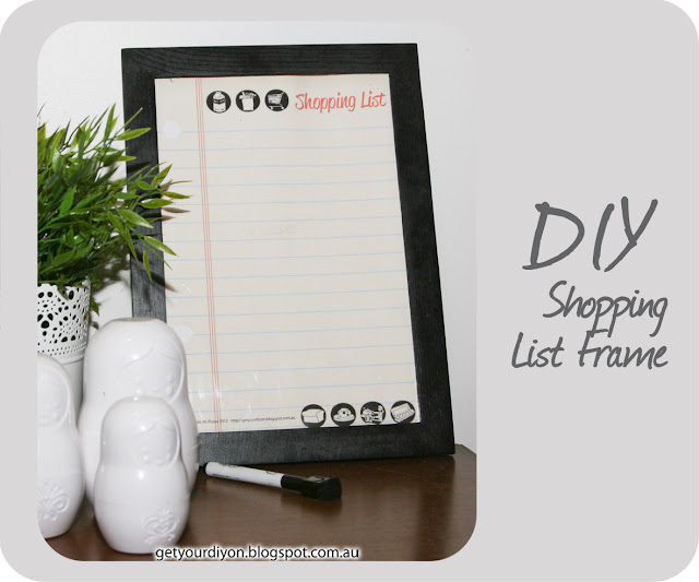 http://getyourdiyon.blogspot.com.au/2012/07/diy-shopping-list-frame.html