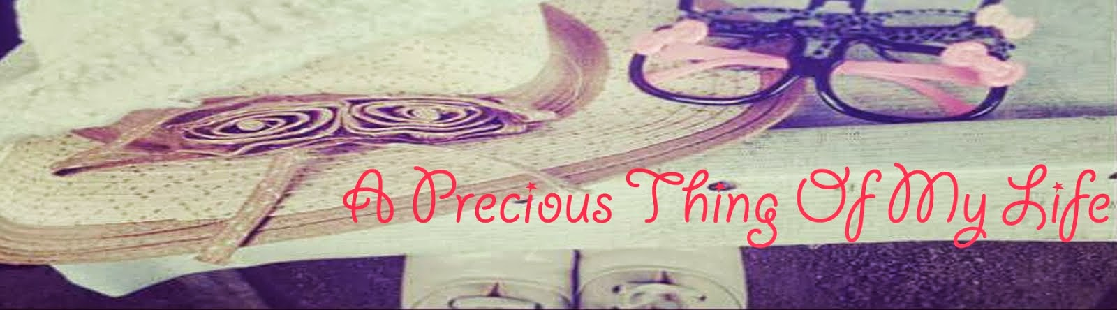 my most precious possession