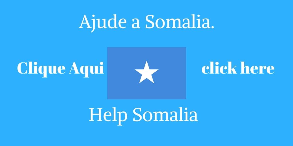 Ajude a Somália. Clique Aqui