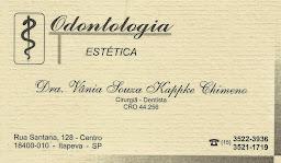Odontologia Estética Dr. Vânia Souza Kappke Chimeno Cirurgiã - Dentista CRO 44.256