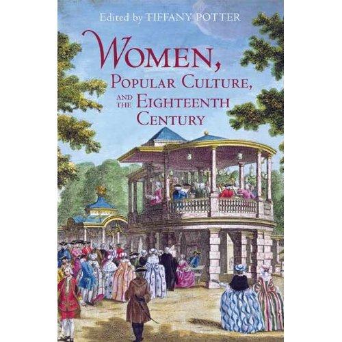 My Jane Austen Book Club Women Popular Culture And The Eighteenth