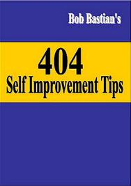 404 Self Improvement Tips - Bob Bastian's, Life Transformation, Personality Development, Self Improvement, Motivational Ebook