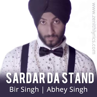 Sardar Da Stand Lyrics - Bir Singh