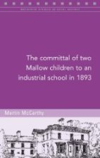 http://www.fourcourtspress.ie/books/2016/committal-of-two-mallow-children-to-industrial-school/