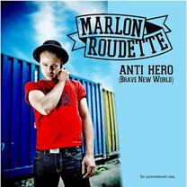 Marlon Roudette - Anti Hero