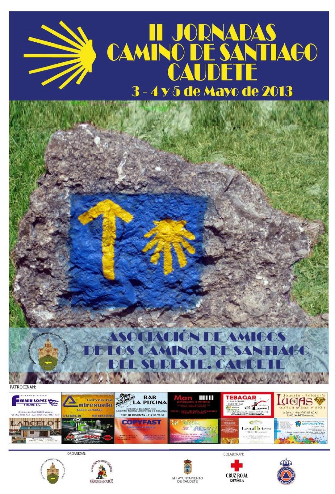 II JORNADAS CAMINO SANTIAGO CAUDETE (3, 4 y 5 de mayo de 2.013)