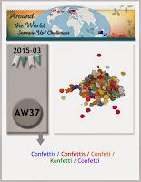 http://aroundtheworldstampinchallenges.blogspot.com/2015/03/aw37-confettis-confeti-konfetti-confetti.html