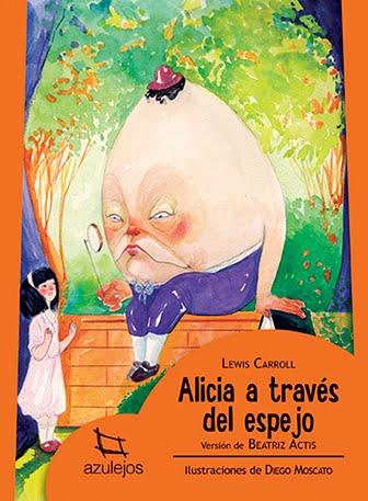 Versión de Alicia a través del espejo, de L. Carroll