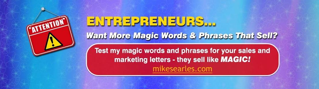 Magic Words & Phrases...