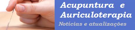 Acupuntura e Auriculoterapia