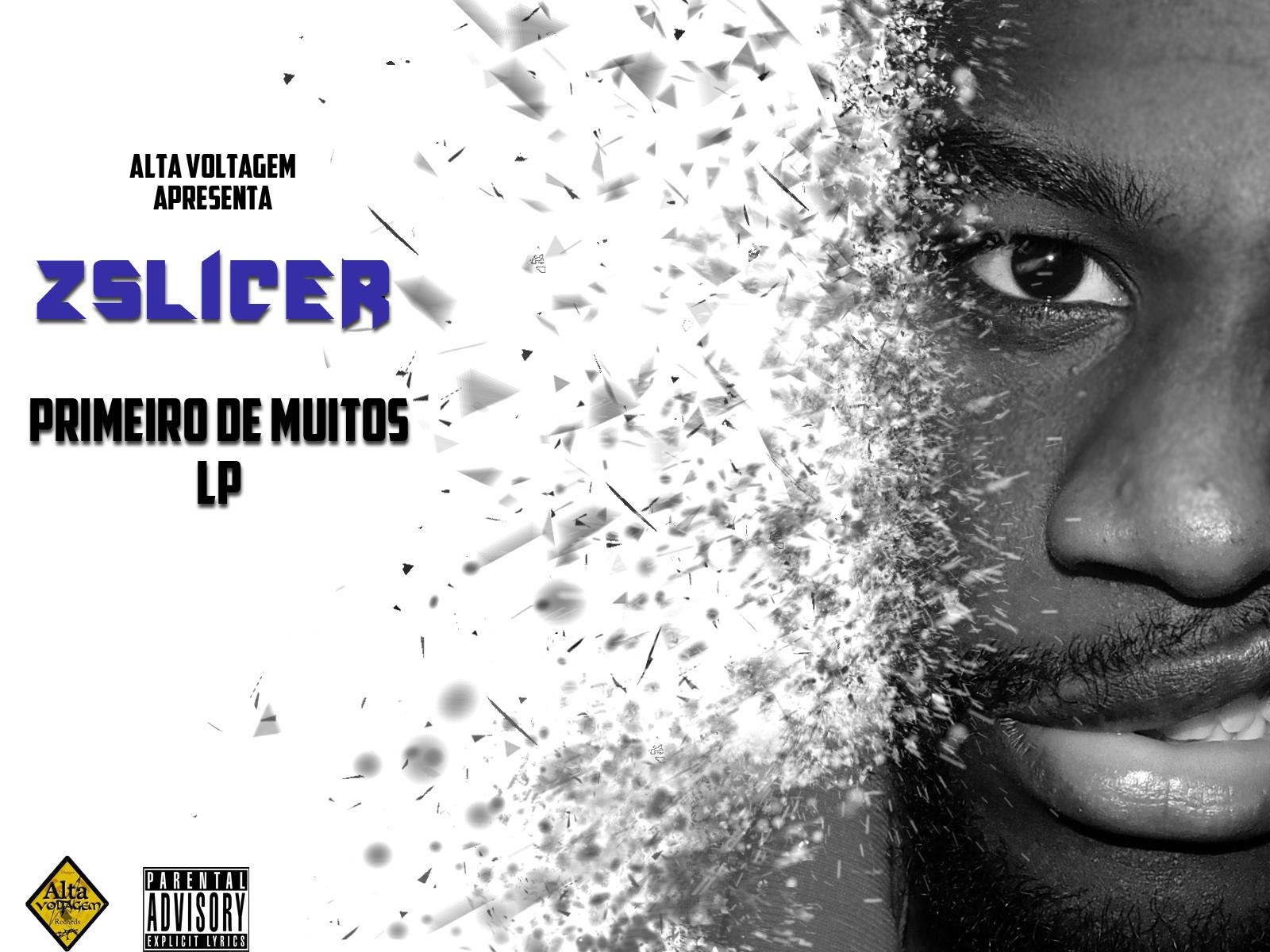 Zslicer - #PrimeirodeMuitos(LP)
