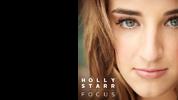 Holly Starr: Focus