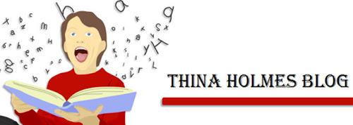 Thina Holmes Blog
