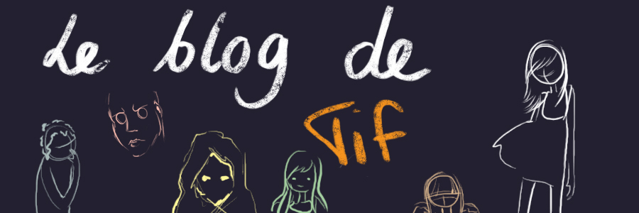 Le blog de Tif