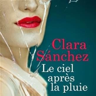 Le ciel après la pluie de Clara Sanchez