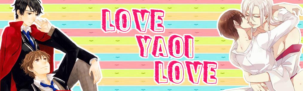 Love Yaoi Love