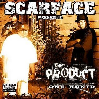 Scarface_Presents_The_Product-One_Hunid-2006-FM
