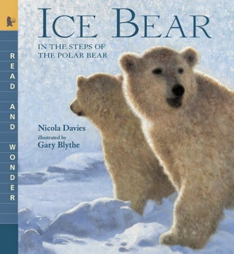 http://www.amazon.com/Ice-Bear-Wonder-Steps-Polar/dp/0763641499/ref=sr_1_1?s=books&ie=UTF8&qid=1422750563&sr=1-1&keywords=ice+bear