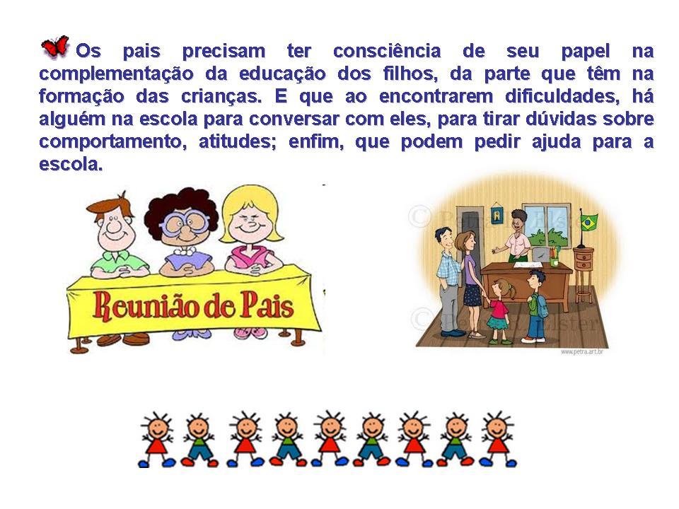 Preferência Escola Municipal Pedro Simas de Souza: REUNIÃO DE PAIS E MESTRES  HL98