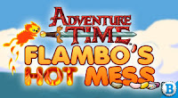 Play Adventure Time games: Flambos Hot Mess