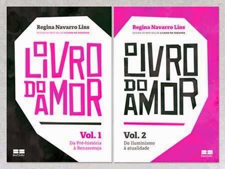 O Livro do Amor,de Regina Navarro Lins, vols. 1 e 2
