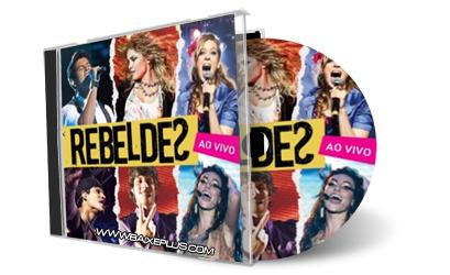 Download Rebeldes – Ao Vivo (2012) Grátis