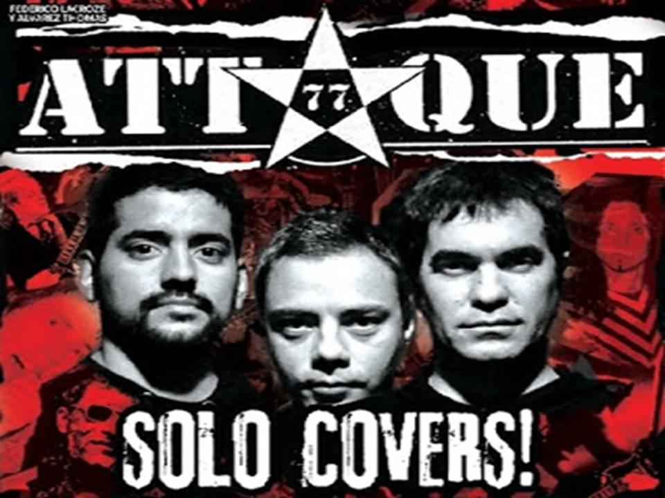 Sólo Covers Teatro Vorterix Álbum De Attaque 77
