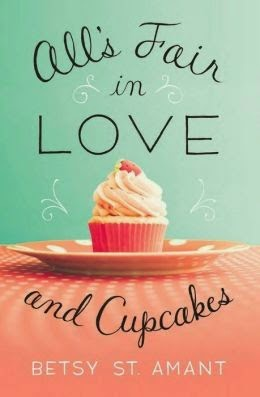 All's Fair in Love and Cupcakes Betsy St. Amant Zondervan