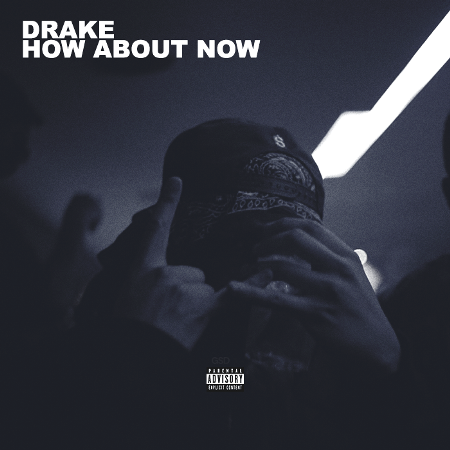 Drake – How About Now Lyrics