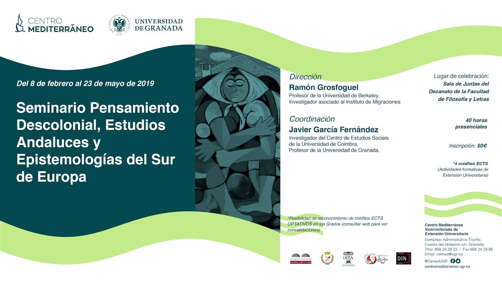 SEMINARIO PENSAMIENTO DESCOLONIAL.ESTUDIOS ANDALUCES Y EPISTEMOLÓGICOS DEL SUR DE EUROPA. Granada.