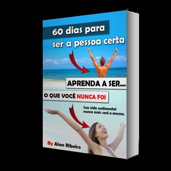ebook 60 dias para ser a pessoa certa